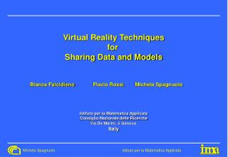 Virtual Reality Techniques for  Sharing Data and Models
