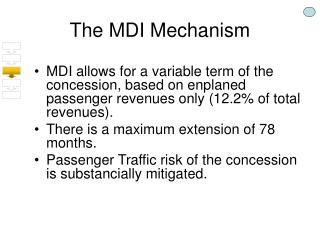 The MDI Mechanism