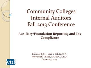 Community  Colleges  Internal Auditors Fall 2013 Conference
