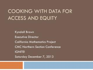 Cooking with Data for Access and Equity