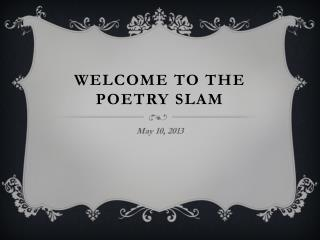 Welcome to the Poetry Slam