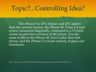 Topic?...Controlling Idea?