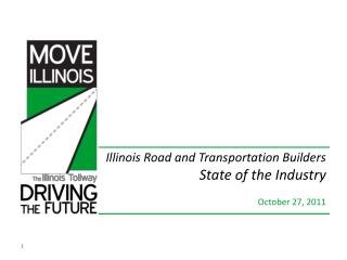 Illinois Road and Transportation Builders State of the Industry