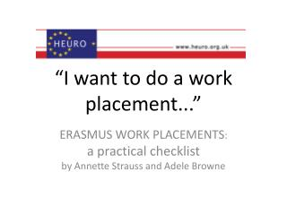 I want to do a work placement...