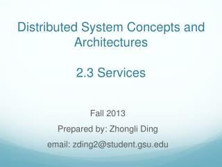 Distributed System Concepts and Architectures 2.3 Services