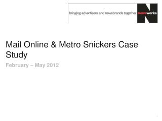 Mail Online & Metro Snickers Case Study