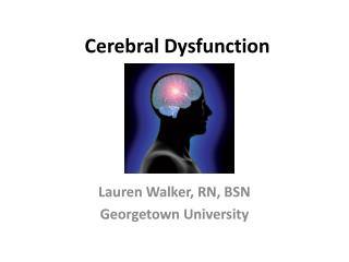 Cerebral Dysfunction