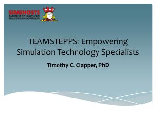 TEAMSTEPPS: Empowering Simulation Technology Specialists