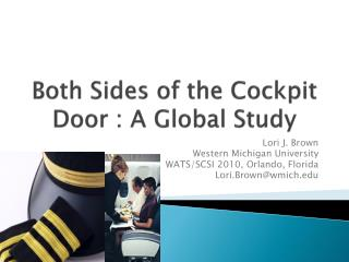 Both Sides of the Cockpit Door : A Global Study