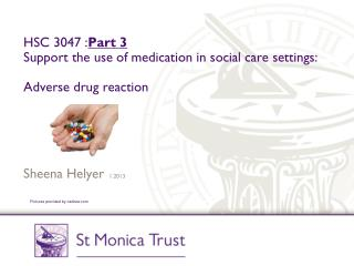 HSC 3047 : Part  3 Support the use of medication in social care settings: Adverse drug reaction