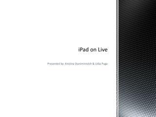 iPad on Live