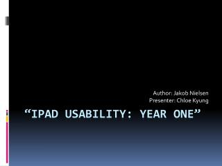 � i Pad Usability: Year One�