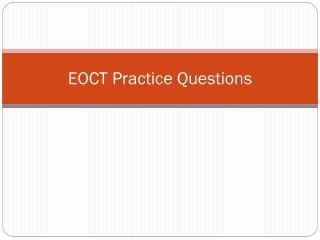 EOCT Practice Questions