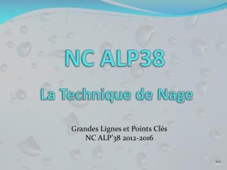 NC ALP38  La Technique de  Nage