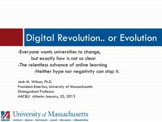 Digital  Revolution.. or Evolution