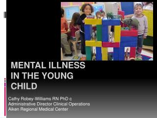 Mental Illness in the Young Child