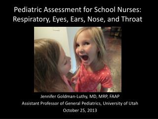 Pediatric Assessment for School Nurses: Respiratory, Eyes, Ears, Nose, and Throat