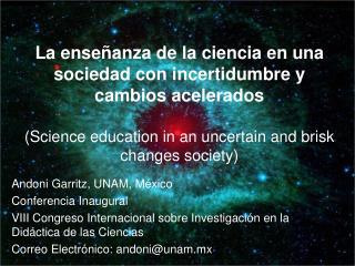 La enseñanza de la ciencia en una sociedad con incertidumbre y cambios acelerados