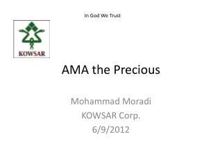 AMA the  Precious