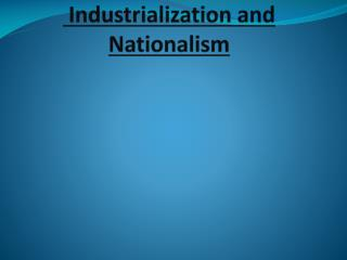 Industrialization and Nationalism