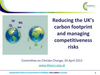 Reducing the UK's carbon footprint and managing competitiveness risks