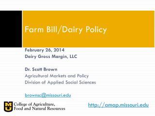 Farm Bill/Dairy Policy