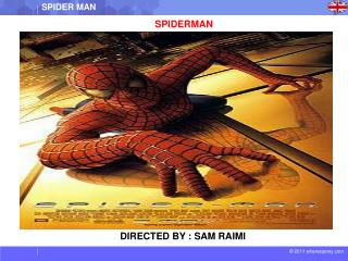 DIRECTED BY : SAM RAIMI