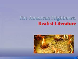 The American Nightmare:  Realist Literature