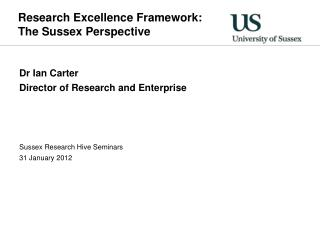 Research Excellence Framework: The Sussex Perspective