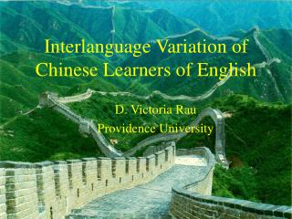 Interlanguage Variation of Chinese Learners of English