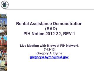 Rental Assistance Demonstration (RAD) PIH Notice 2012-32, REV-1