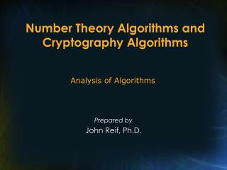 Number Theory Algorithms and Cryptography Algorithms