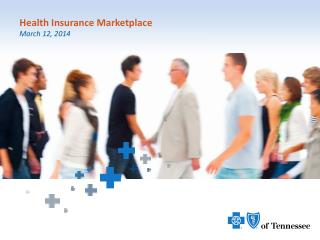 Health Insurance Marketplace March 12, 2014