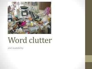 Word clutter