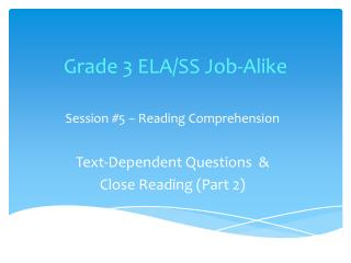 Grade 3 ELA/SS Job-Alike