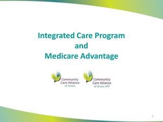 Integrated Care Program and Medicare Advantage