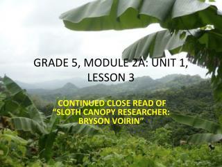 GRADE 5, MODULE 2A: UNIT 1, LESSON  3