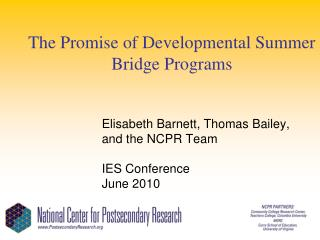 The Promise of Developmental Summer Bridge Programs
