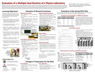 Evaluation of a Multiple Goal Revision of a Physics Laboratory