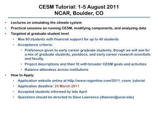 CESM Tutorial: 1-5 August 2011 NCAR, Boulder, CO