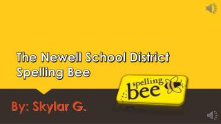The Newell School District Spelling Bee