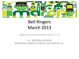 Bell Ringers March 2013