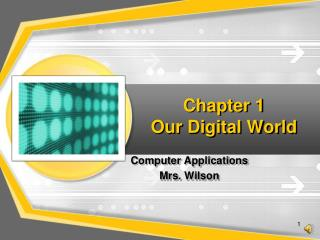 Chapter 1 Our Digital World