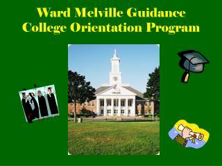 Ward Melville Guidance College Orientation Program