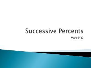 Successive Percents