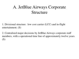 A. JetBlue Airways Corporate Structure