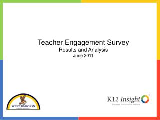 Teacher Engagement Survey Results and Analysis June 2011
