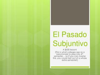 El  Pasado Subjuntivo