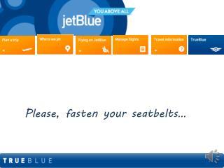 Please, fasten your seatbelts…