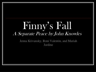 Finny's Fall A Separate Peace by John Knowles
